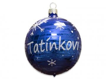 Vánoční koule modrá, koule se jménem tatínkovi